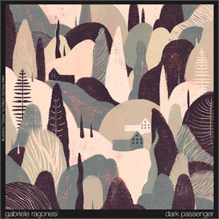Gabriele Ragonesi – Dark Passenger EP